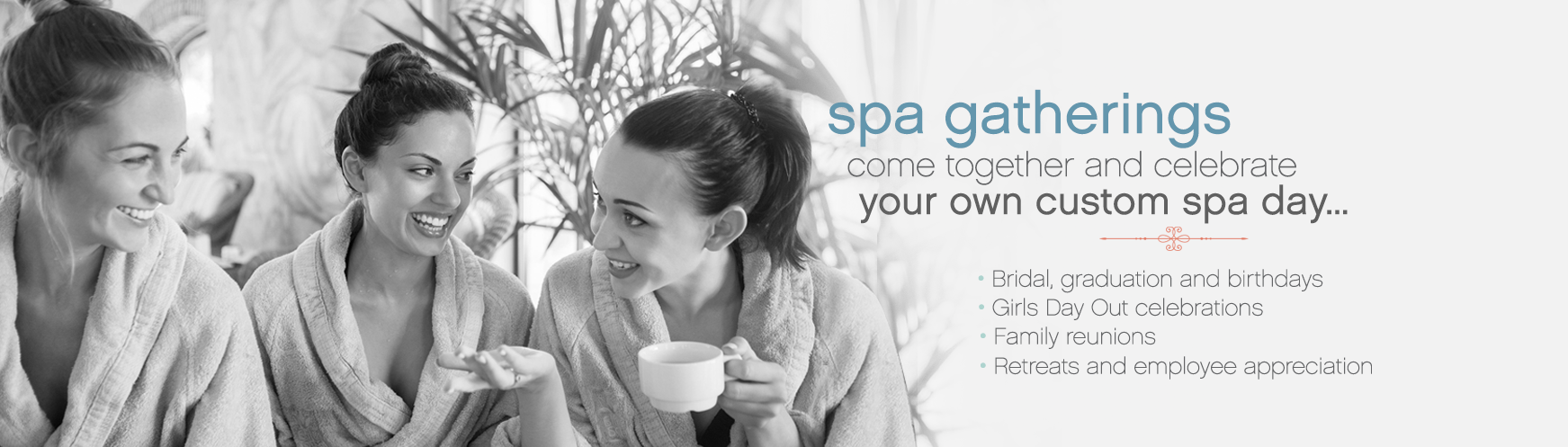Spa Gatherings For Your Special Occasions - La Bella Spa